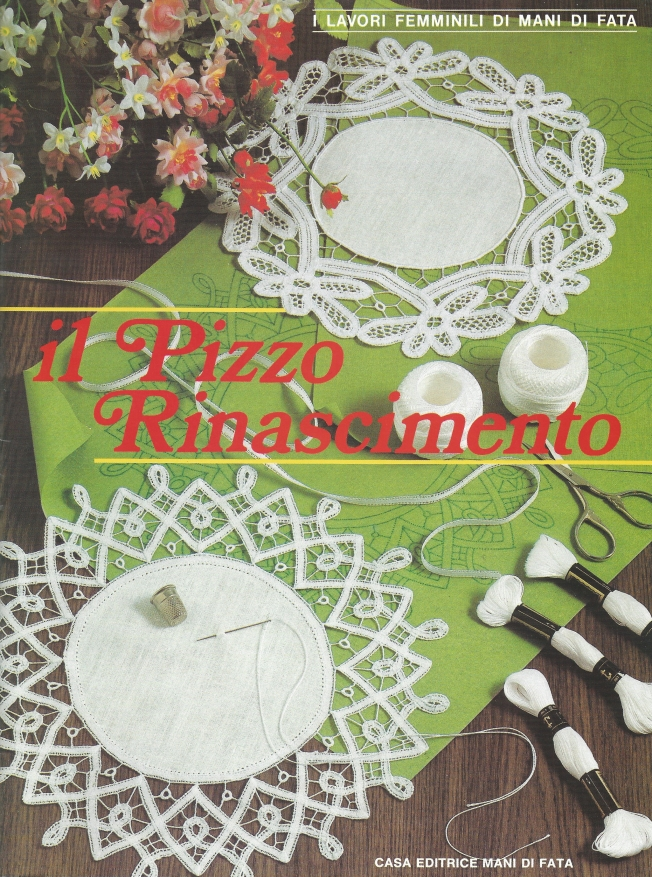 Il Pizzo Rinascimento book 1: Fiber Art Reflections
